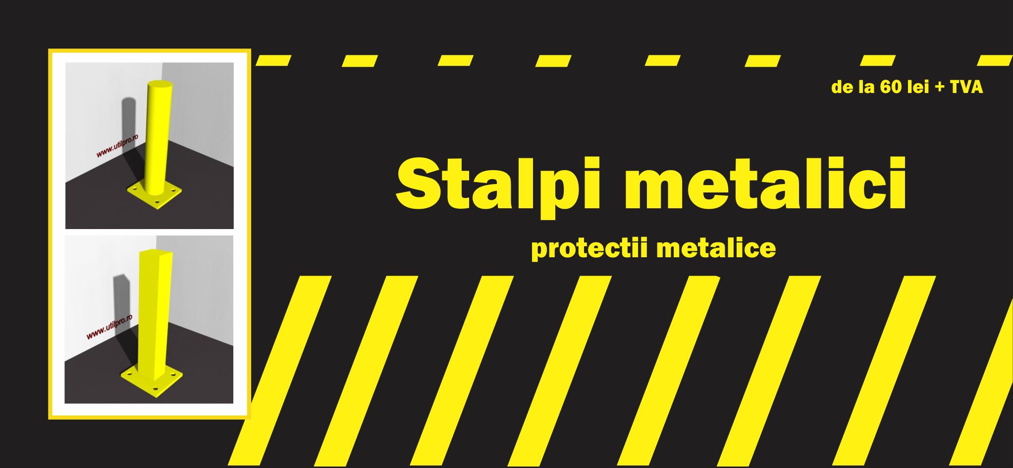 Stalpi metalici